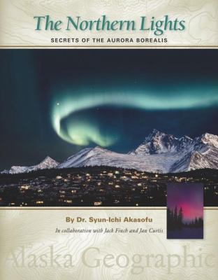 The Northern Lights : secrets of the Aurora Borealis