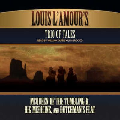 Louis L'Amour's trio of tales.