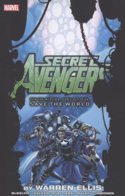 Secret Avengers. : Run the mission, don't get seen, save the world