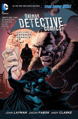 Batman/Detective Comics. Volume 3, Emperor Penguin