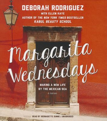 Margarita Wednesdays : making a new life by the Mexican sea