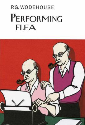 Performing flea : a self-portrait in letters