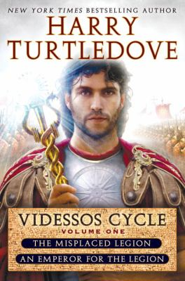 Videssos cycle. Volume one, The misplaced legion. An emperor for the legion