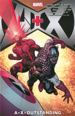 A+X. Vol. 3, Outstanding / writers, Gerry Duggan [and others] ; artists, David Yardin [and others].