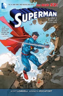 Superman. Volume 3 : Fury at World's End