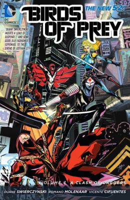Birds of Prey. Volume 3, A clash of daggers