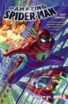 The Amazing Spider-Man. [Volume 1], Worldwide / writers, Dan Slott with Christos Gage (#5) ; penciler, Giuseppe Camuncoli ; inker, Cam Smith ; colorist, Marte Gracia ; letterers, VC's Joe Caramagna & Chris Eliopoulos (#3).