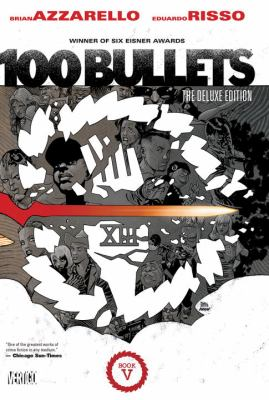 100 Bullets : the deluxe edition book five