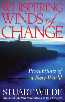 Whispering winds of change : perceptions of a new world