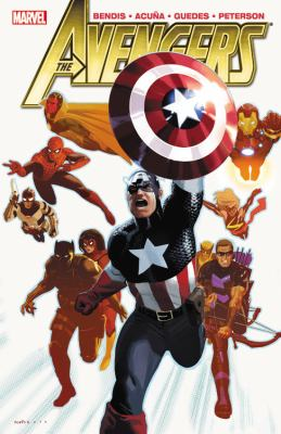Avengers. Vol. 3 / writer, Brian Michael Bendis ; artist, Daniel Acuîna.