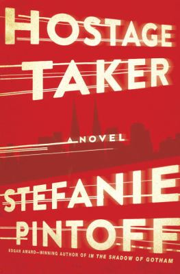 Hostage taker : a novel