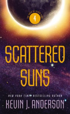 Scattered suns / Kevin J. Anderson.