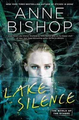 Lake Silence : the world of the Others