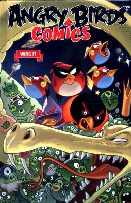Angry Birds comics. Volume 6, Wing it.