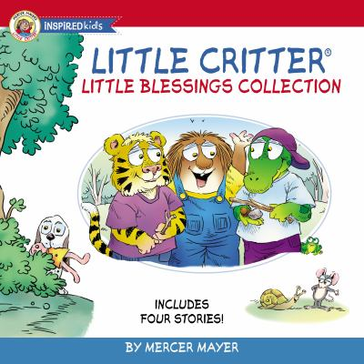 Little Critter little blessings collection : Includes four stories!