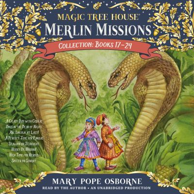 Magic tree house Merlin missions collection. Books 17-24