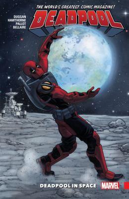 Deadpool : world's greatest. Vol. 9, Deadpool in space