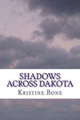 Shadows across Dakota