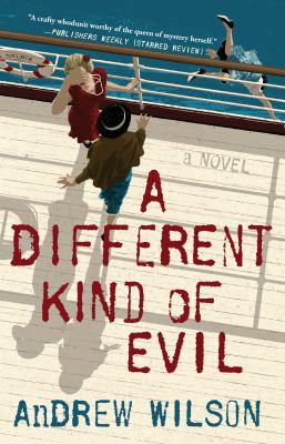 A different kind of evil : a novel