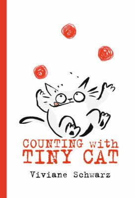 Counting with Tiny Cat / Viviane Schwarz.