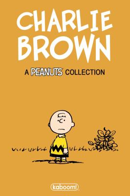 Charlie Brown : classic Peanuts strips / by Charles M. Schulz.