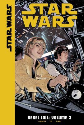 Star Wars. Rebel jail. Volume 3