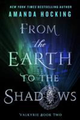 From the earth to the shadows