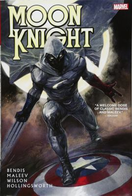 Moon Knight / writer, Brian Michael Bendis ; artist, Alex Maleev ; color artists Matthew Wilson & Matt Hollingsworth ; letterer, VC's Cory Petit.