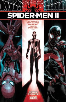 Spider-Men II / Brian Michael Bendis, writer ; Sara Pichelli with Mark Bagley & John Dell (#5), artists.