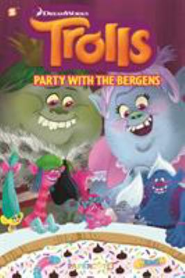 Trolls. 3, Party with the Bergens.