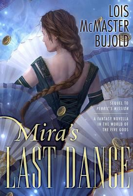 Mira's last dance : a fantasy novella in the world of the five gods