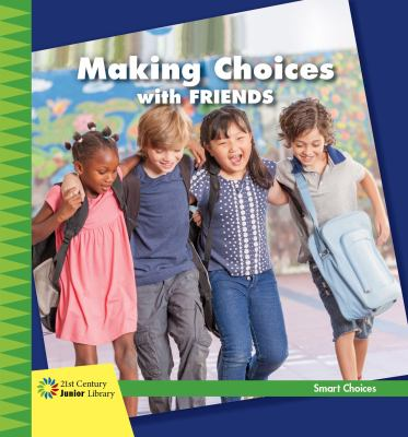 Making choices with friends
