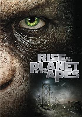 Rise of the planet of the apes.