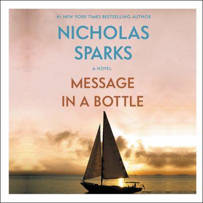 Message in a bottle / Nicholas Sparks.