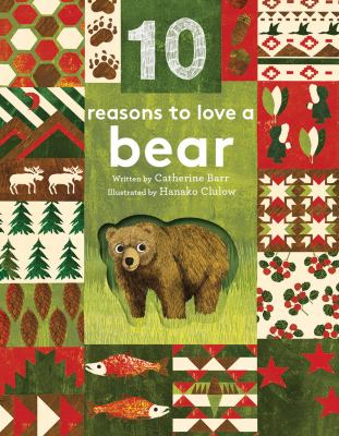 10 reasons to love a bear