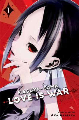 Kaguya-sama : love is war / story and art by Aka Akasaka ; translation, Emi Louie-Nishikawa  ; English adaptation, Annette Roman.