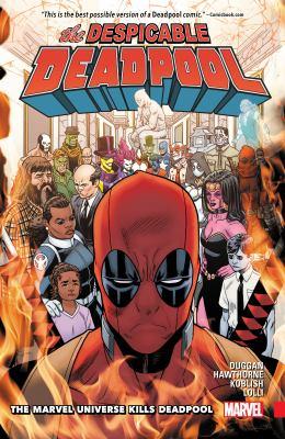 The despicable Deadpool. Vol. 3, The Marvel Universe kills Deadpool