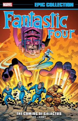 Fantastic Four. The coming of Galactus. Volume 3, 1964-1966
