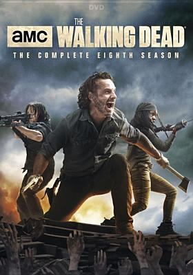 The walking dead. The complete eighth season / AMC presents ; Idiot Box ; Skybound ; Circle of Confusion ; Valhalla Entertainment ; AMC Studios ; developed by Frank Darabont ; directed by Rosemary Rodriguez [and others].