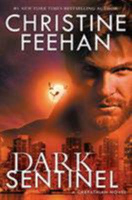 Dark sentinel / Christine Feehan.
