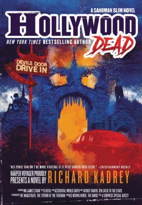 Hollywood dead  / Richard Kadrey.