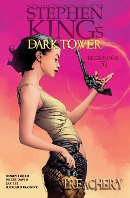 Stephen King's The dark tower.   3 : Beginnings : Treachery