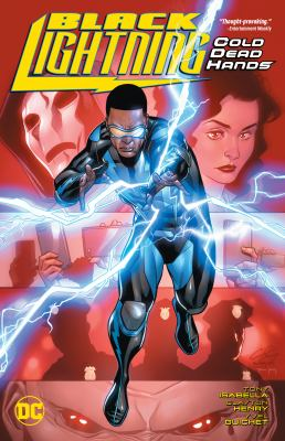 Black Lightning : cold dead hands
