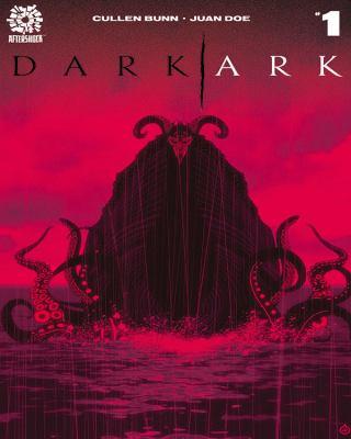 Dark ark. Volume 1, Forty nights