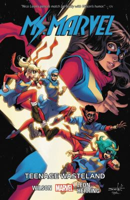 Ms. Marvel. Vol. 9, Teenage wasteland