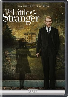 The little stranger / Focus Features, Pathè and Film4 present ; produced by Gail Egan, Andrea Calderwood, Ed Guiney ; screenplay by Lucinda Coxon ; directed by Lenny Abrahamson.