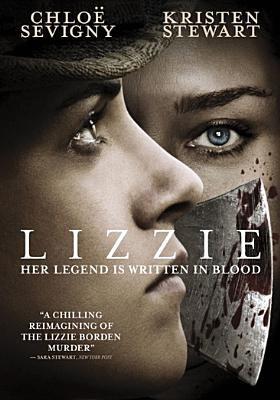 Lizzie / producers, Naomi Despres, Liz Destro, Chloë Sevigny ; writer, Bryce Kass ; director, Craig William MacNeill.