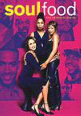 Soul food. The complete series