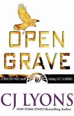 Open grave : a Beacon Falls novel featuring Lucy Guardino