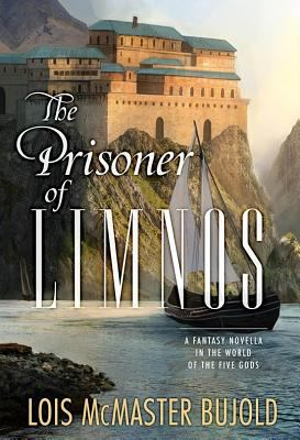 The prisoner of Limnos : a fantasy novella in the world of the five gods